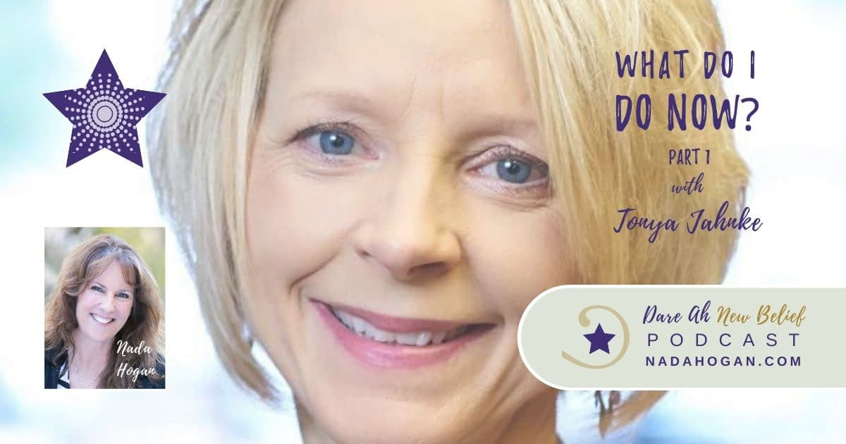 Tonya Jahnke: What Do I Do Now? - Part 1