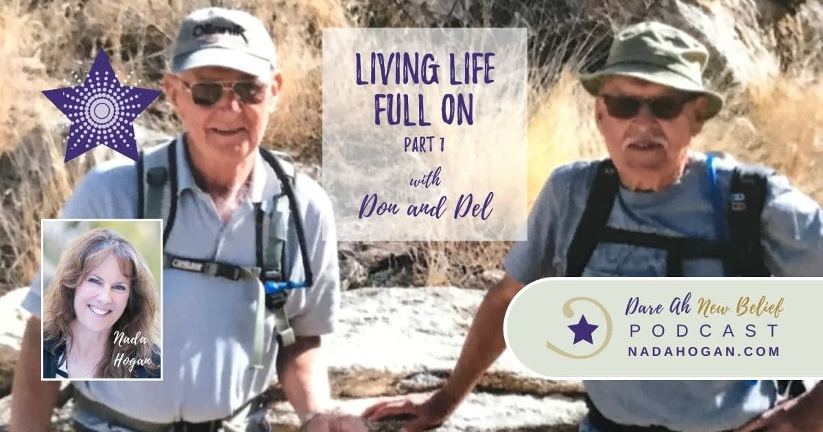 Don and Del: Living Life Full On - Part 1