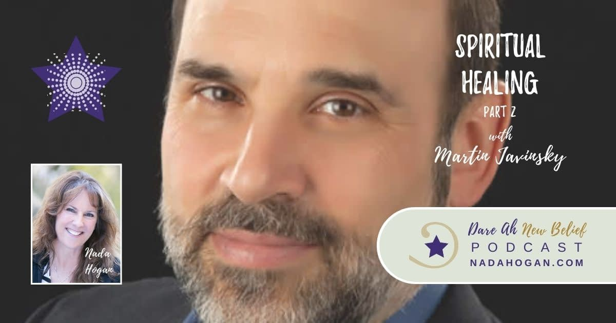Martin Javinsky: Spiritual Healing - Part 2