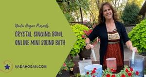 Nada Hogan Online Mini Sound Bath
