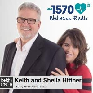 Our Healthy Homes Radio with Keith and Sheila Hittner
