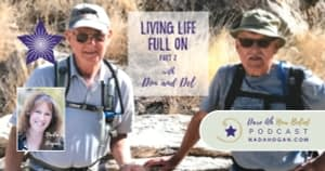 Don and Del: Living Life Full On - Part 2
