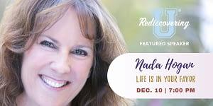 Nada Hogan Presents Life is in Your Favor