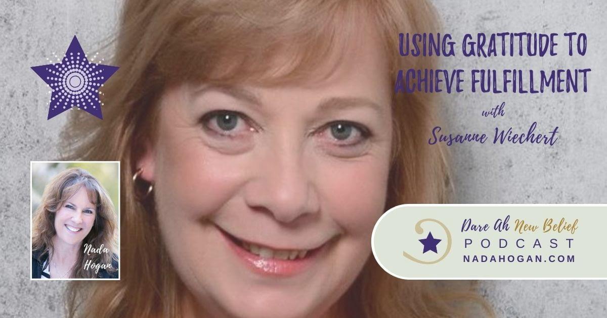 Susanne Wiechert: Using Gratitude to Achieve Fulfillment