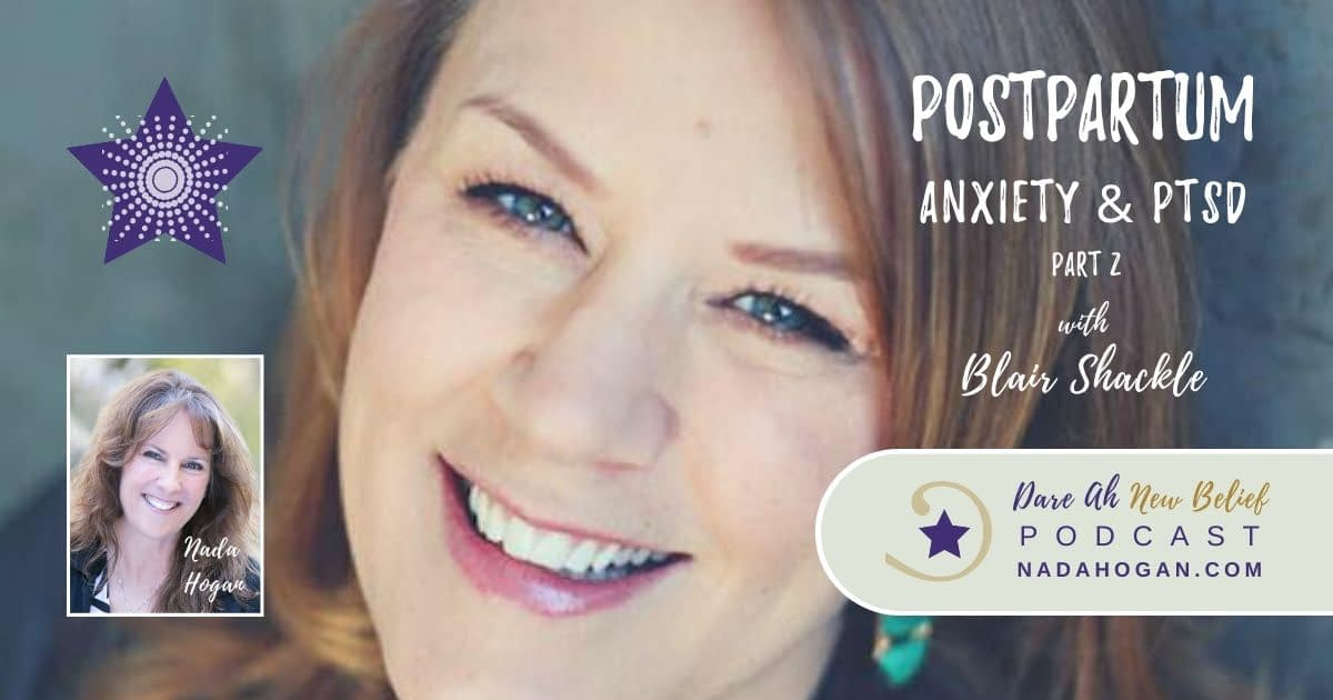 Blair Shackle Postpartum Anxiety & PTSD Part 2