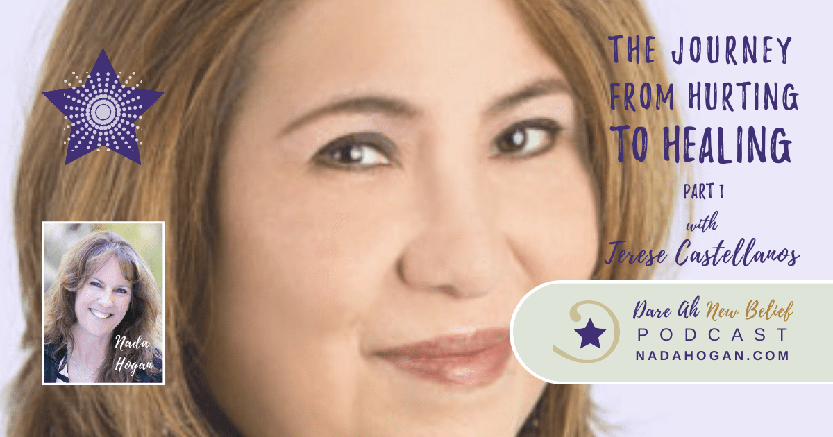 Terese Castellanos: The Journey from Hurting to Healing Part 1