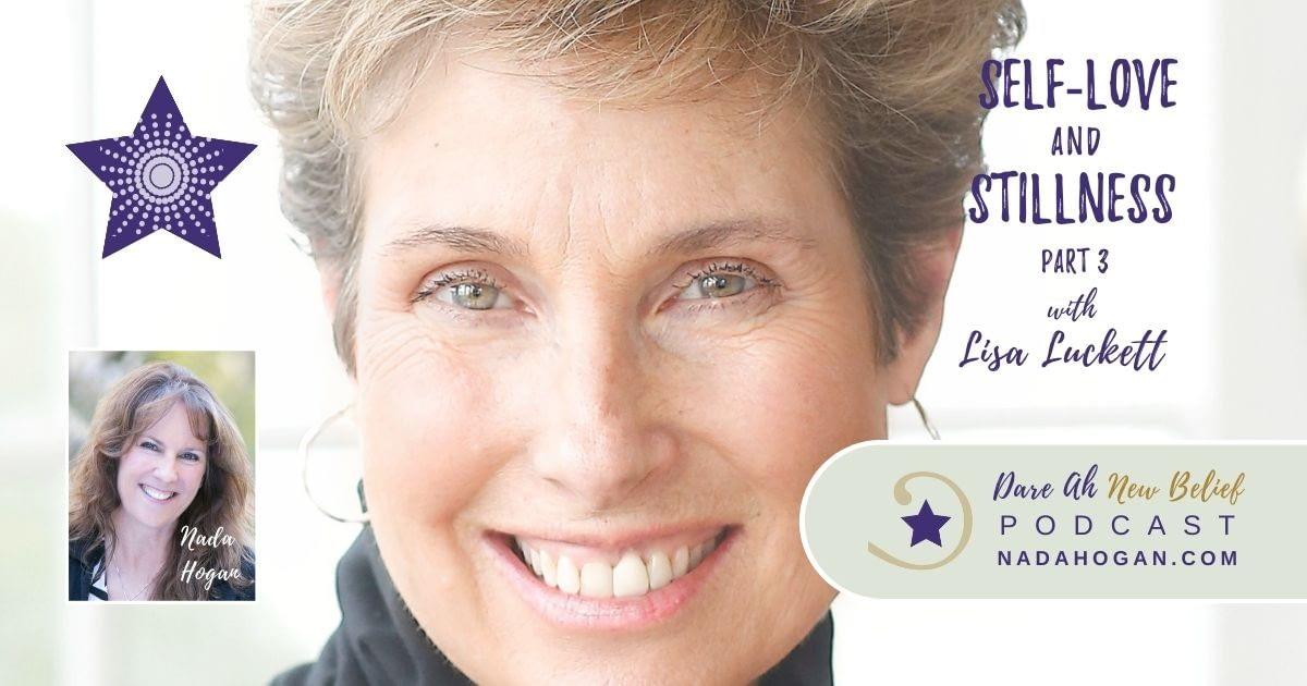 Lisa Luckett: Self-Love and Stillness