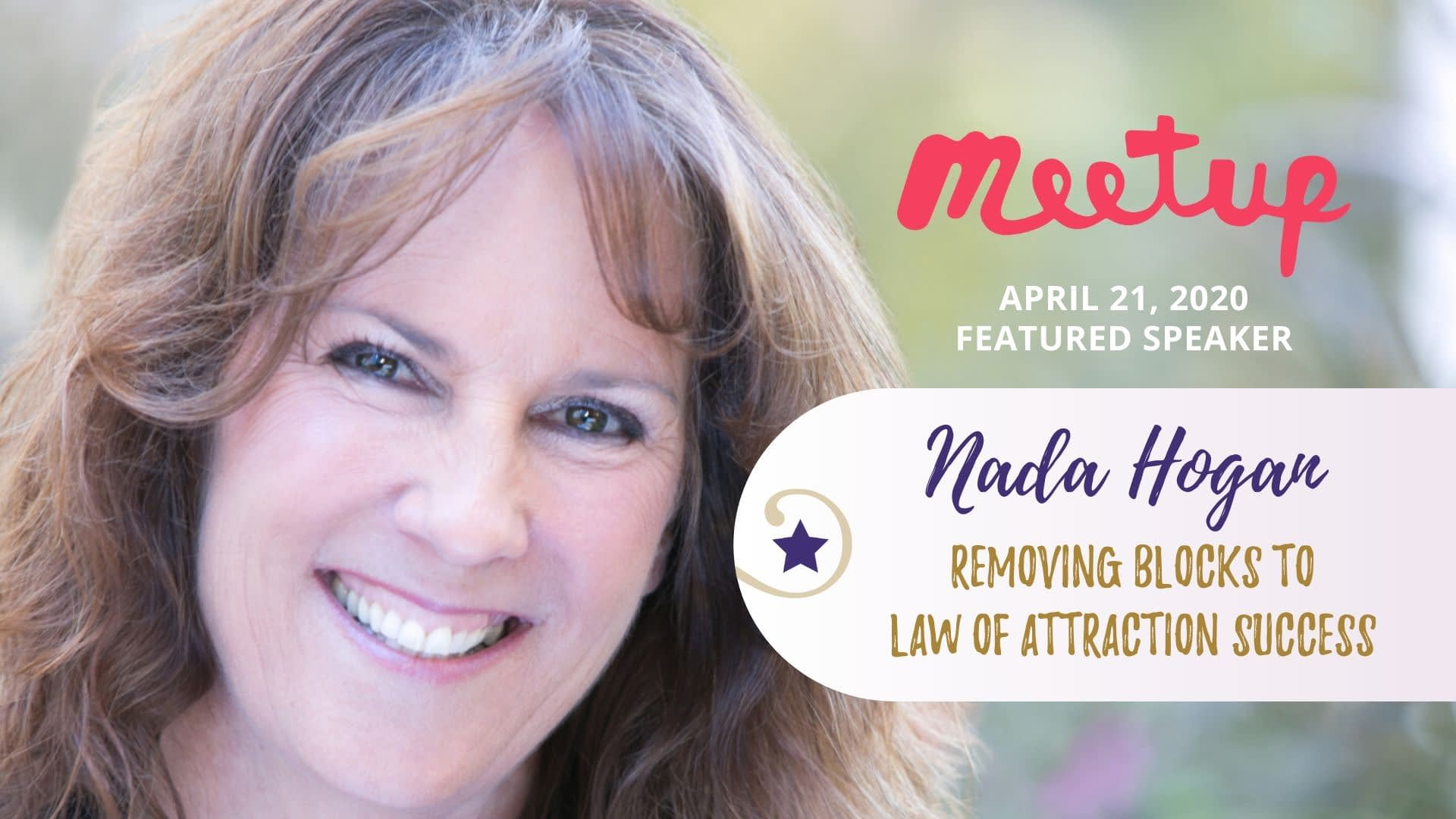 Nada Hogan Presents: Removing Blocks to Law of Attraction Success