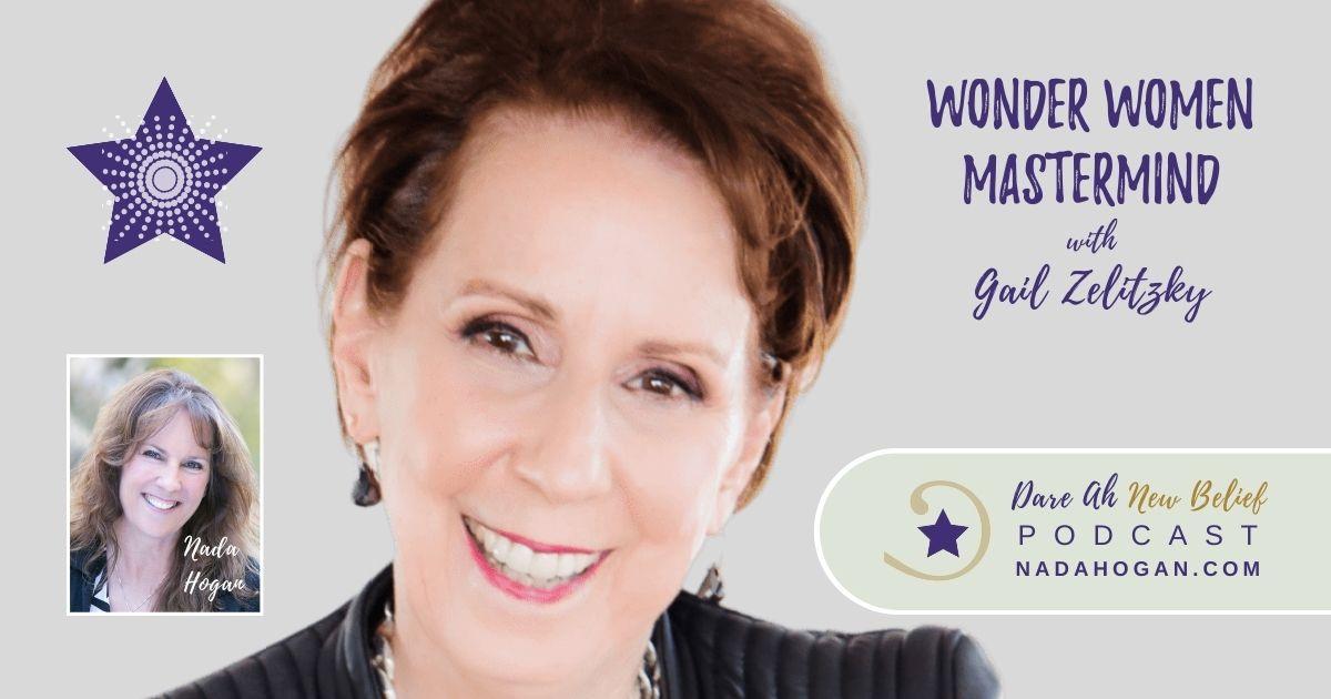 Gail Zelitzky: Wonder Women Mastermind