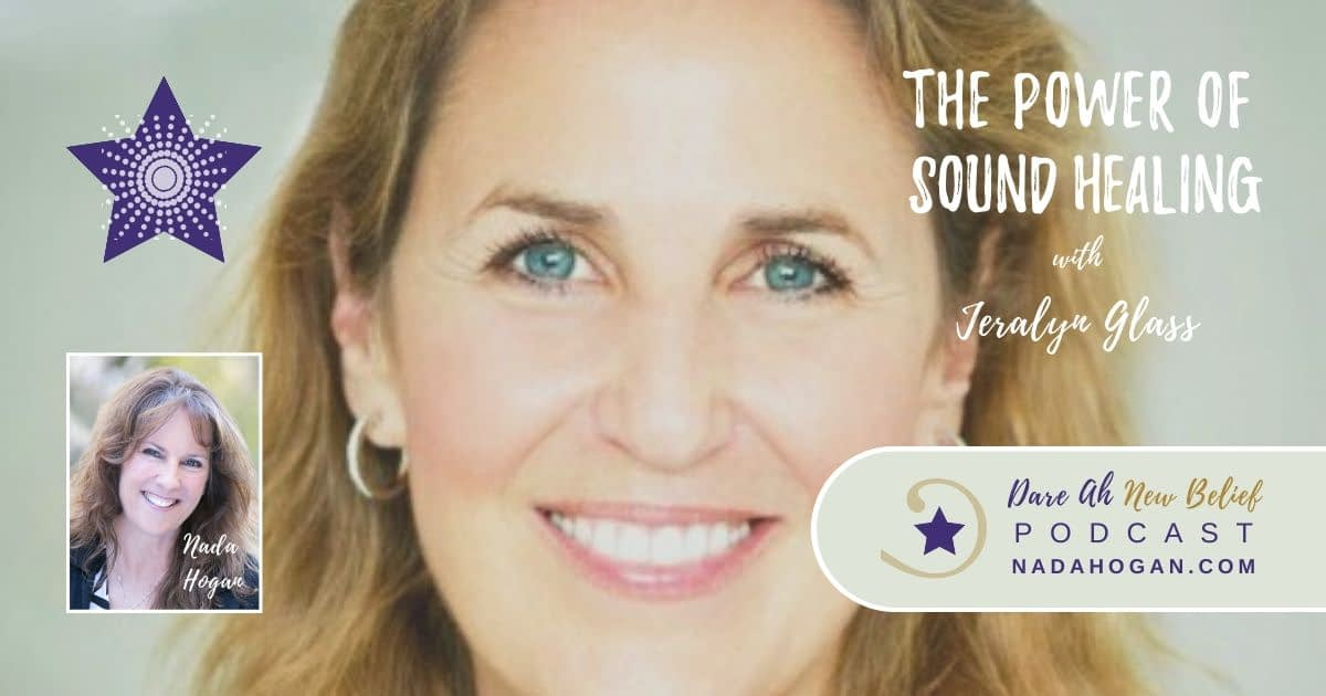 Jeralyn Glass: The Power of Sound Healing