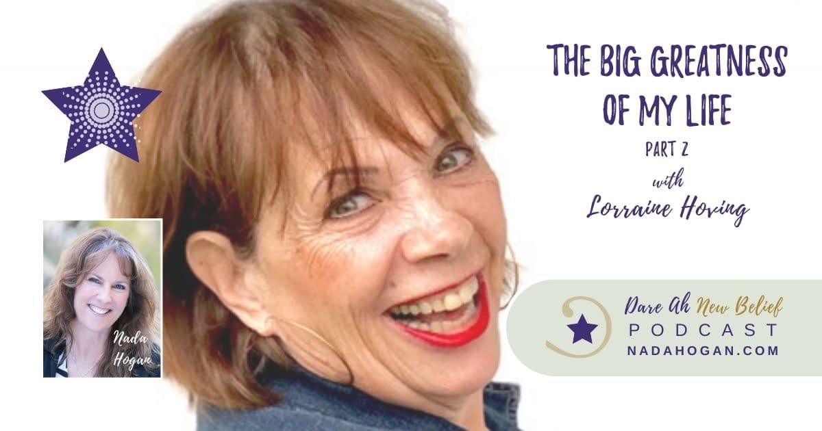 Lorraine Hoving: The Big Greatness of My Life - Part 2