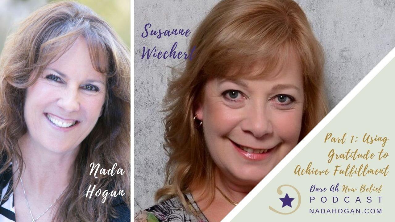 Susanne Wiechert Using Gratitude to Achieve Fulfillment